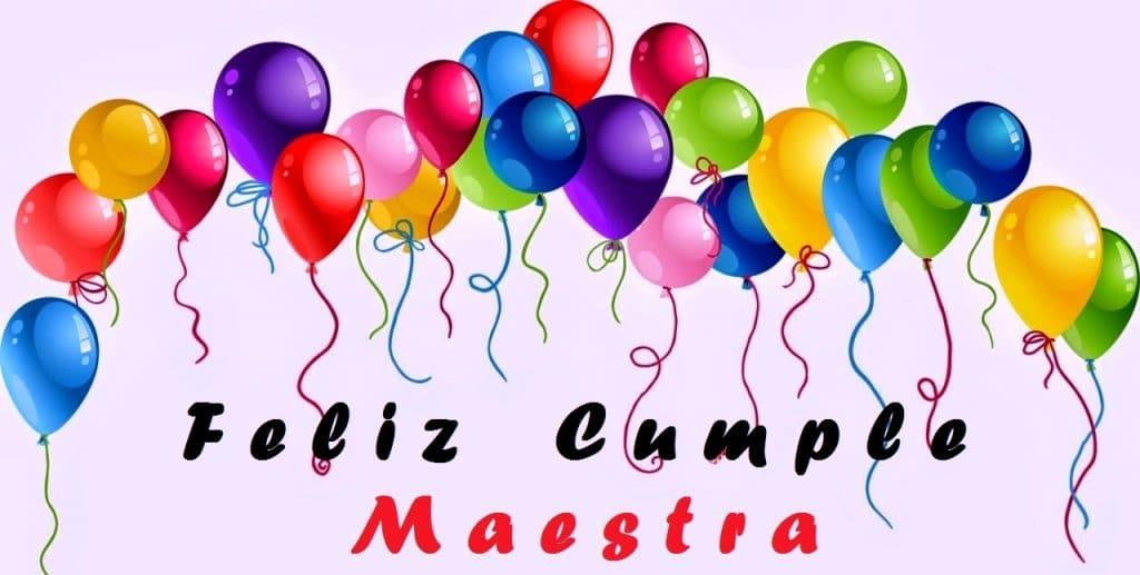 Feliz cumpleaños maestra