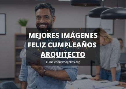 Felicitaciones de cumpleaños para arquitecto