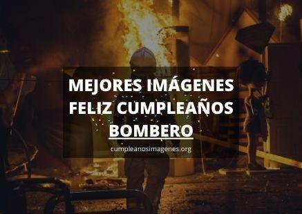 Felicitaciones de cumpleaños para bombero