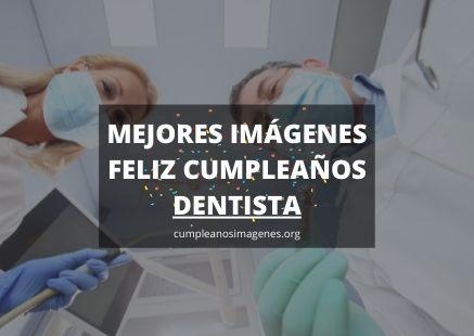 Felicitaciones de cumpleaños para dentista