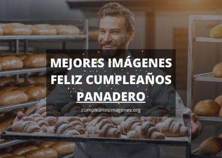 Felicitaciones de cumpleaños para un panadero