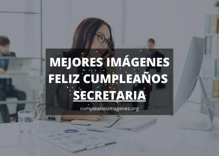 Felicitaciones de cumpleaños para mi secretaria