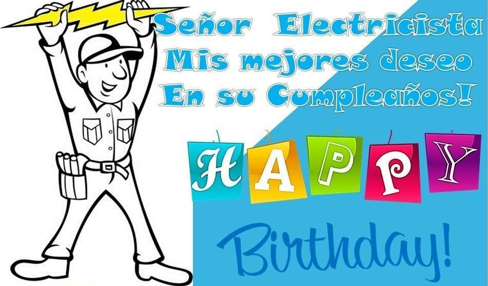 Mejores imágenes de cumpleaños para electricista