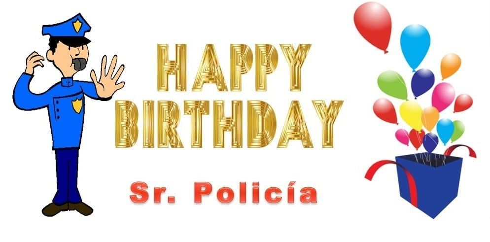 Imágenes De Cumpleaños Para Policías Imagenes Y Tarjetas