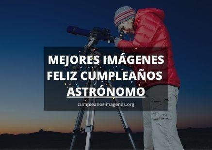 Felicitaciones de cumpleaños para un astronomo