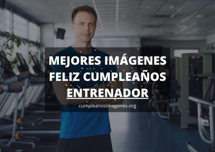 Felicitaciones de cumpleaños para un entrenador
