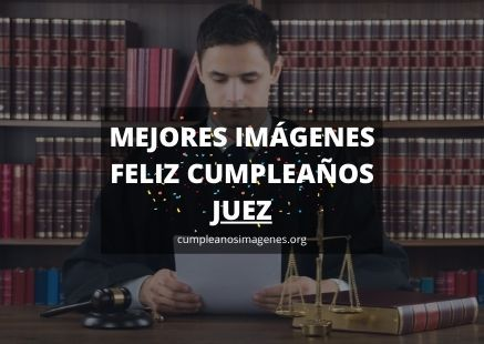 Felicitaciones de cumpleaños para un juez