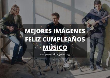Felicitaciones de cumpleaños para músico