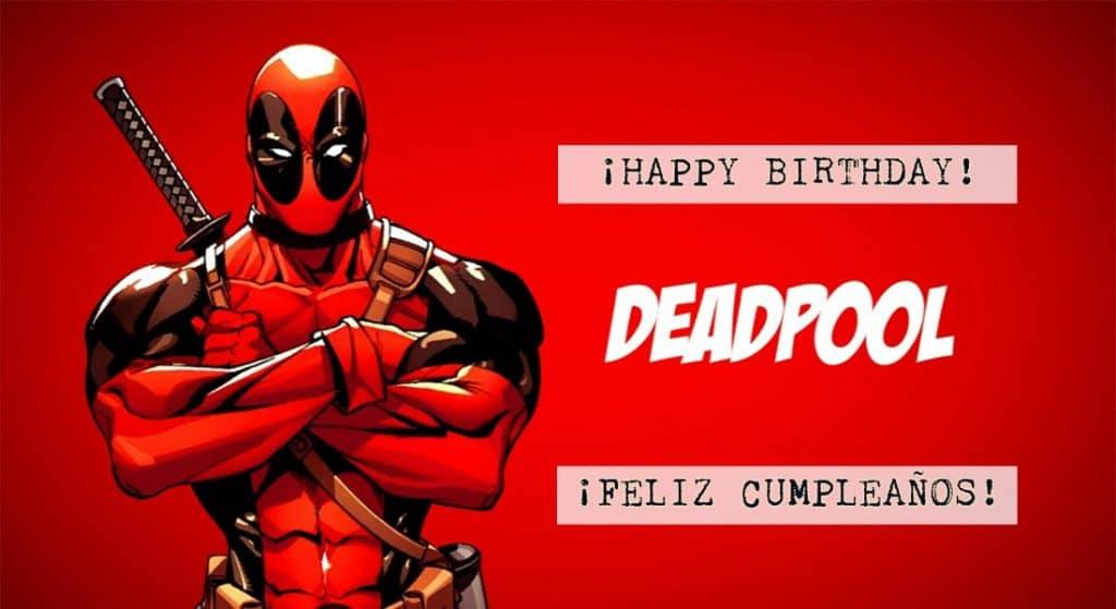 Feliz cumpleaños de Deadpool