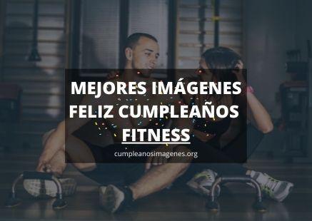Felicitaciones de cumpleaños para una persona fitness