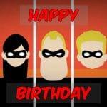 Feliz cumpleaños de Los Increíbles