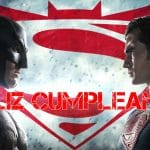 Feliz cumpleaños de Batman vs Superman