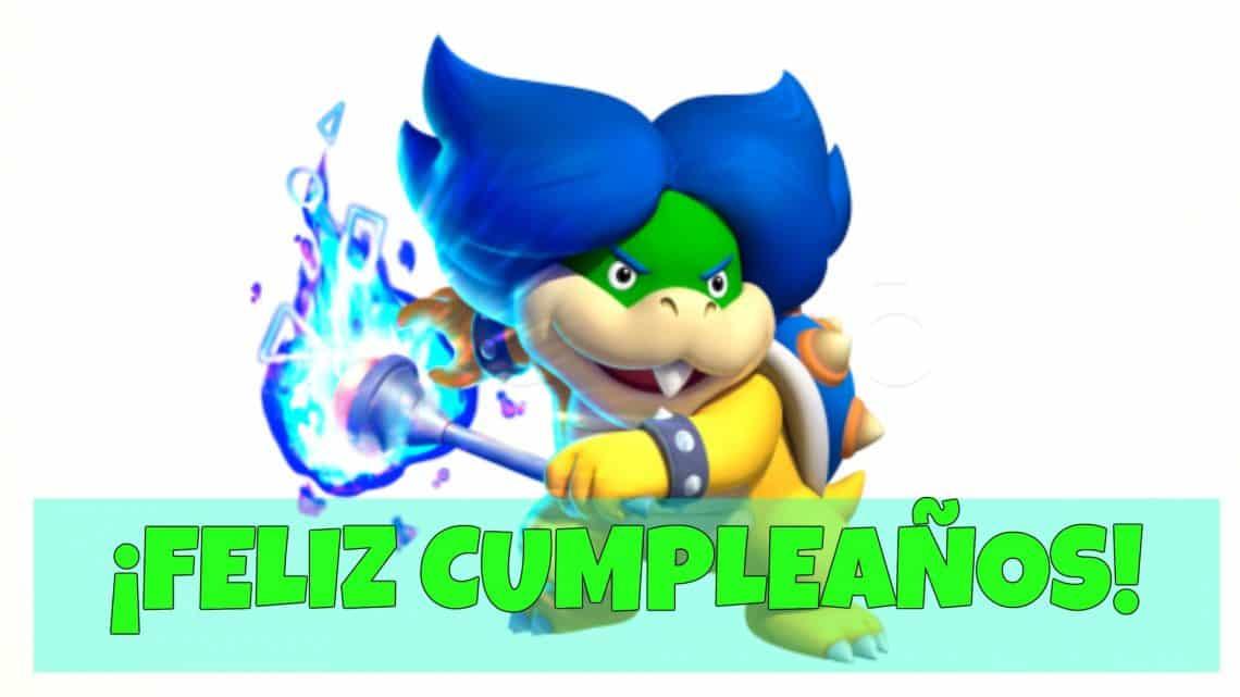 Feliz cumpleaños de Ludwig Von Koopa